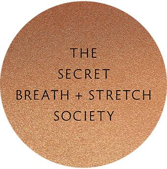 The Secret Breath + Stretch Society